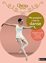 Livre Ma passion c'est la danse (Eliisabeth Platel)
